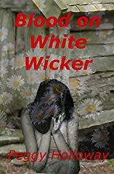 Blood On White Wicker (The Judith McCain Series Book 1)