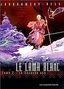 Le lama blanc, tome 2 : La seconde vue par Jodorowsky