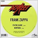 I'm The Slime / Montana