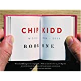 Chip Kidd: Book One: Work: 1986-2006  (Bk. 1)