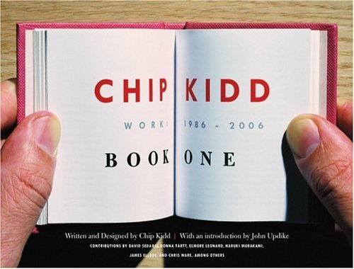 Image of Chip Kidd: Book One: Work: 1986-2006  (Bk. 1)