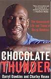Chocolate Thunder, Charley Rosen and Darryl Dawkins, 1894963482