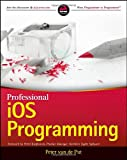 Professional IOS Programming, Peter van de Put, 1118661133