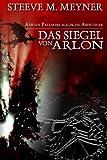 Das Siegel Von Arlon, Steeve Meyner, 1469918323
