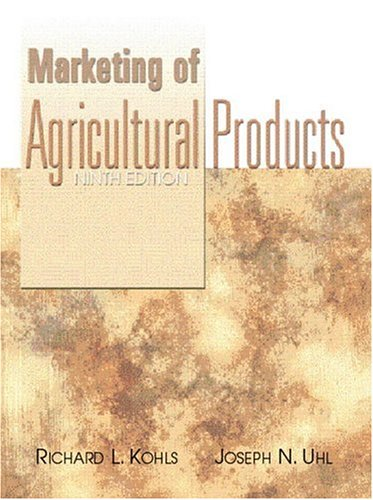 Marketing of Agricultural Products (9th Edition)