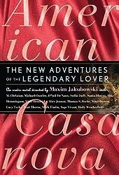 American Casanova: The New Adventures of the Legendary Lover