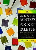 The Watercolor Painter's Pocket Palette