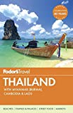 Fodor s Thailand: with Myanmar (Burma), Cambodia & Laos (Full-color Travel Guide)