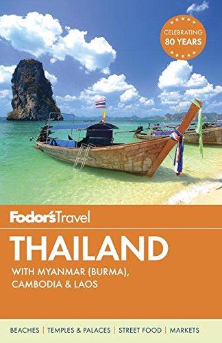 Fodor's Thailand: with Myanmar (Burma), Cambodia & Laos (Full-color Travel Guide)