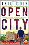 """""""Open City by Cole, Teju (2012)"""""""
