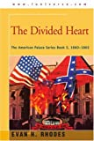 The Divided Heart, Evan Rhodes, 0595272975