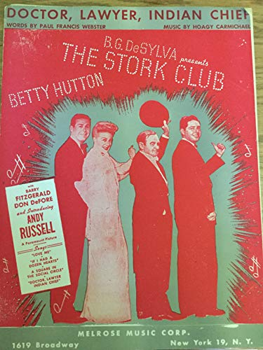 DOCTOR LAWYER INDIAN CHIEF BETTY HUTTON 1945 SHEET MUS SHEET MUSIC 372