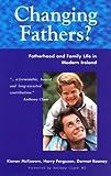 Changing Fathers?, Kieran McKeowan, 1898256551