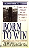 img - for Born to Win: Transactional Analysis with Gestalt Experiments by Muriel James (1978-07-01) book / textbook / text book