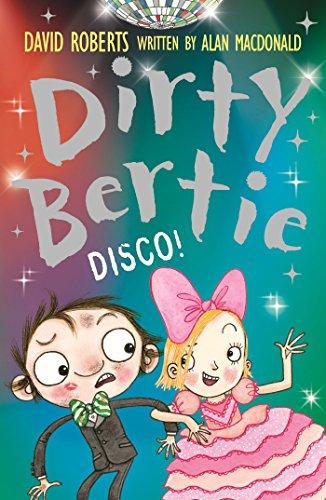 Disco! (Dirty Bertie Book 29)