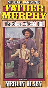 Michael Landon's Father Murphy: The Ghost of Gold Hill