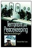 Terrorism and Peacekeeping, Volker C. Franke, 0275976459