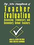 img - for The New Handbook of Teacher Evaluation: Assessing Elementary and Secondary School Teachers by Jason Millman (1989-12-01) book / textbook / text book