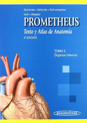 PROMETHEUS: Texto Y Atlas De Anatomia. Organos Internos / Text and Anatomy Atlas. Internal Organs: 2