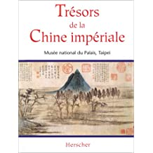 TRESORS CHINE IMPERIALE