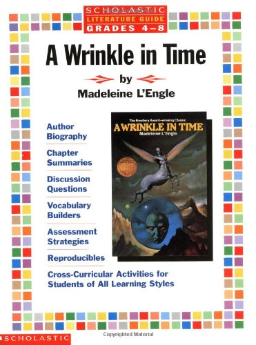 Literature Guide: A Wrinkle in Time (Grades 4-8) by Scholastic Teaching Resources