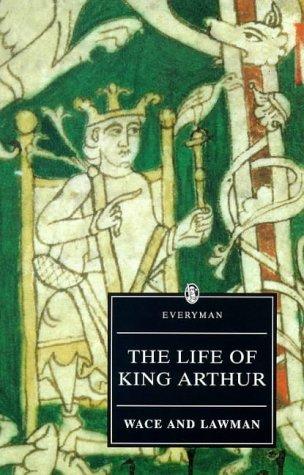 Life of King Arthur (Everyman Paperback Classics)