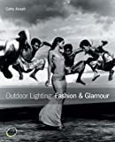 Outdoor Lighting: Fashion & Glamour: Fashion and Glamour
