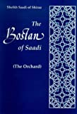 The Bostan of Saadi (The Orchard), Books I and II