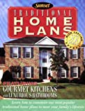 Traditional Home Plans, Sunset Publishing Staff, 0376011947
