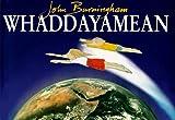 Whaddayamean, John Burningham, 0517800667
