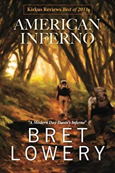 American Inferno by [Lowery, Bret]