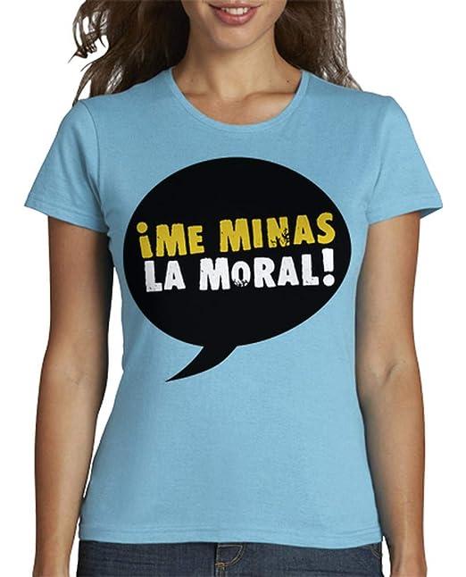 latostadora - Camiseta Me Minas la Moral para Mujer Azul Cielo S