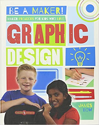 Book Maker Projects for Kids Who Love Graphic Design (Be a Maker!)