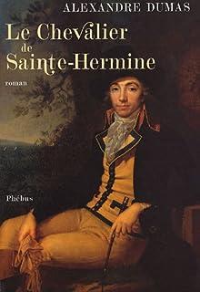 Le chevalier de Sainte-Hermine [2 CDs], Dumas, Alexandre