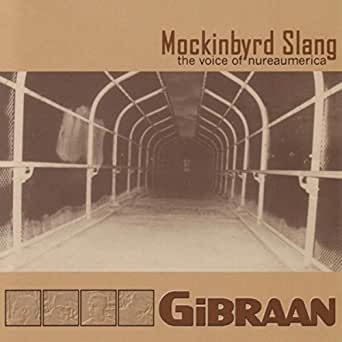 Mockinbyrd Slang The Voice Of Nureaumerica By Gibraan On Amazon