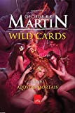 Apostas Mortais - Volume 3. Série Wild Cards