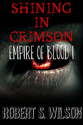 Amazon shining in crimson empire of blood book one a shining in crimson empire of blood book one a dystopian vampire novel by fandeluxe PDF