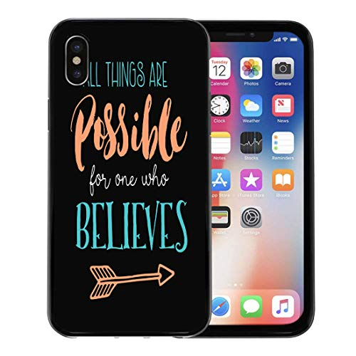 Emvency Phone Case for Apple iPhone Xs case,All Things are Possible for One Who Believes Biblical from Book of Mark Arrow Accent for iPhone X Case,Rubber Border Protective Case,Black