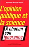 Opinion publique et la science (L')
