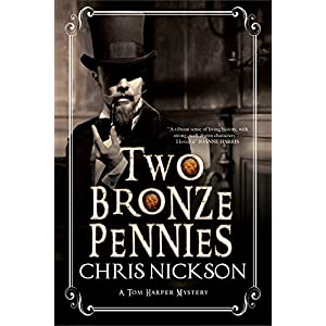 Two Bronze Pennies: a Police Procedural Set in Late 19th Century England (Di Tom Harper Mysteries)