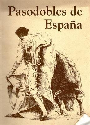 Pasodoble de España: Spanish Language Edition (Spanish Edition)