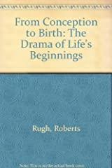 From Conception to Birth: The Drama of Life's Beginnings