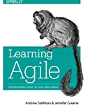 img - for Learning Agile: Understanding Scrum, XP, Lean, and Kanban book / textbook / text book