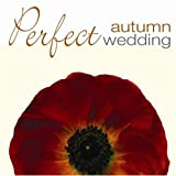 Perfect Wedding: Autumn / Various