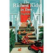 The Richest Kids in Town