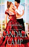 Impetuous, Candace Camp, 037377737X