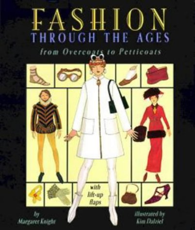 Fashion through the Ages: A Dress-Up Lift-the-Flap Book with Portfolio -