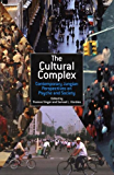 The Cultural Complex: Contemporary Jungian Perspectives on Psyche and Society
