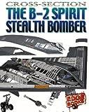 The B-2 Spirit Stealth Bomber, Ole Steen Hansen, 0736852557
