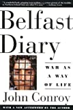 Front cover for the book Belfast Diary: War as a Way of Life by John Conroy